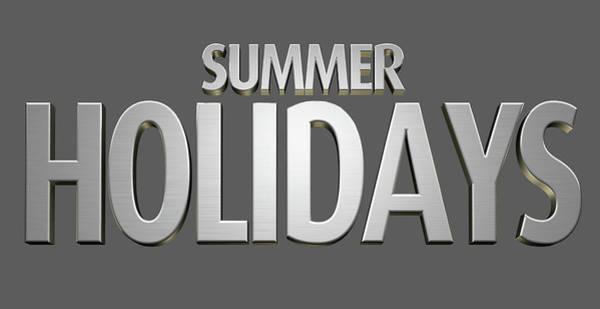 Wall Art - Digital Art - Summer Holidays Text by Allan Swart