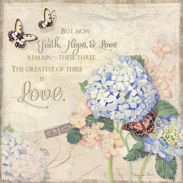 Summer Memories - Blue Hydrangea N Butterflies Faith Hope And Love Art Print