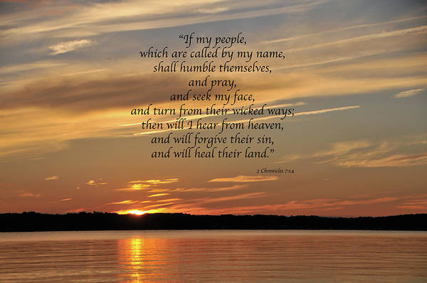 Pray For Love Wall Art - Photograph - Sunset 2 Chronicles 7 by Loretta Foster - Angels Eye Photography