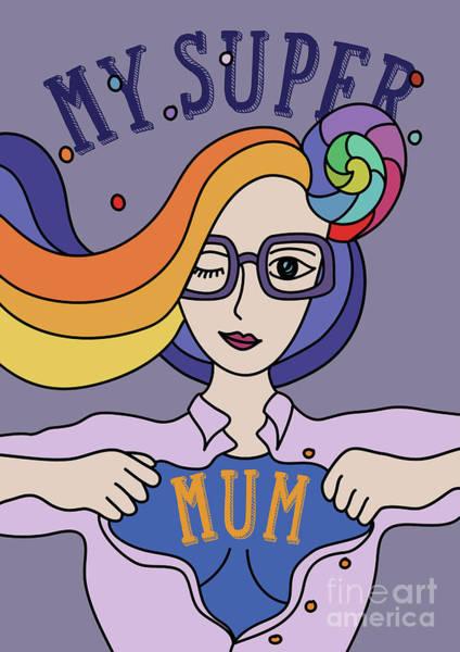 Mom Digital Art - Super Mum by Greatom London