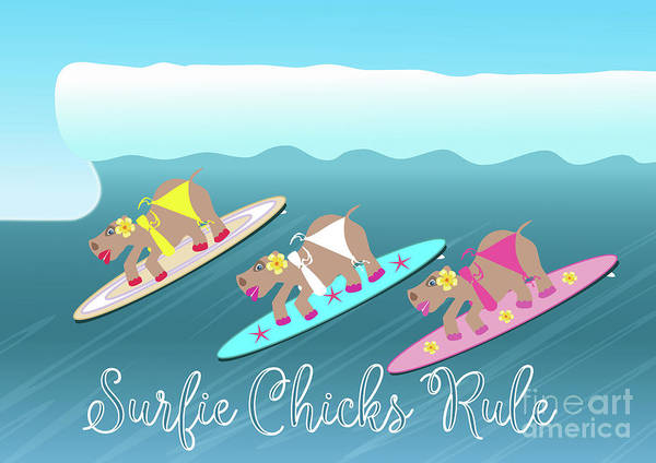 Digital Art - Surfie Chicks Rule by Barefoot Bodeez Art