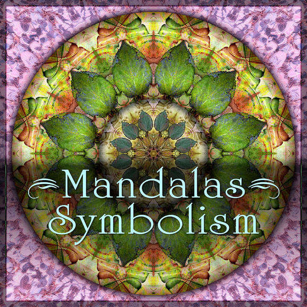 Digital Art - Symbolism Mandalas by Becky Titus