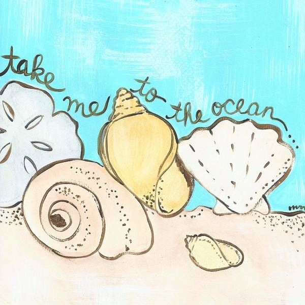 Painting - Take Me To The Ocean by Monica Martin