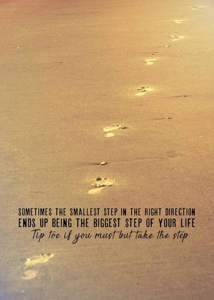 Photograph - Take The Step Quote by JAMART Photography