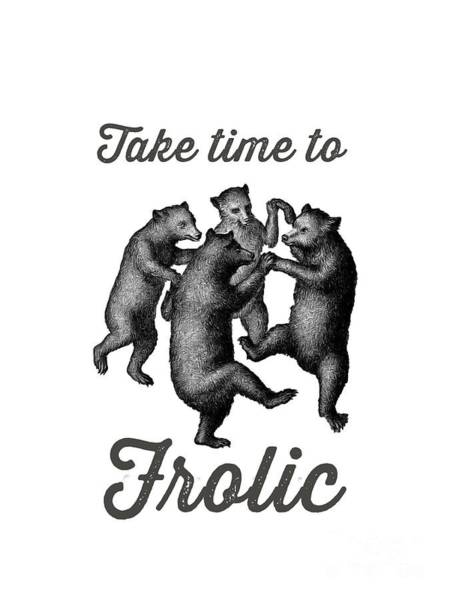 Bear Country Wall Art - Drawing - Take Time To Frolic by Edward Fielding