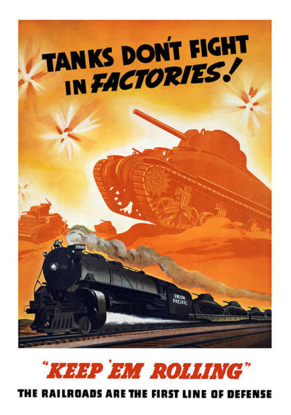 Vintage Train Painting - Tanks Don't Fight In Factories by War Is Hell Store