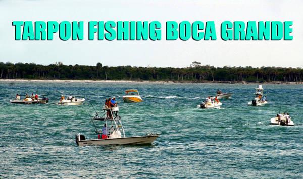 Boca Grande Photograph - Tarpon Fishing At Boca Grande Fl. by David Lee Thompson