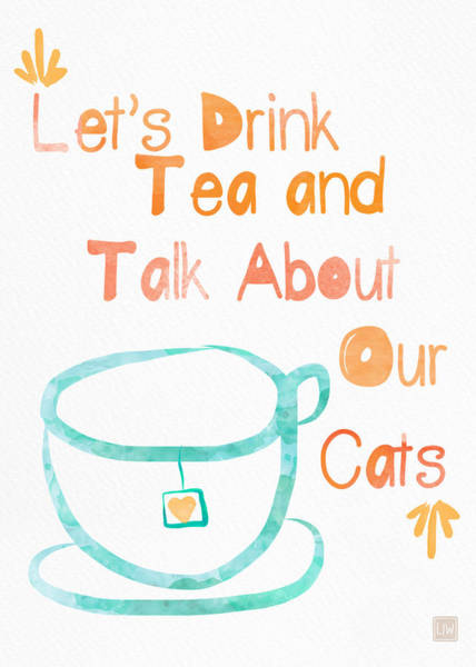 Tea Painting - Tea And Cats by Linda Woods