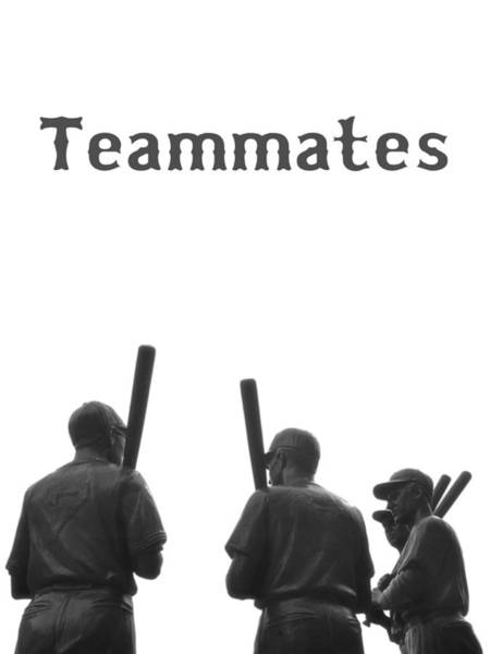 Digital Art - Teammates Poster - Boston Red Sox by Joann Vitali