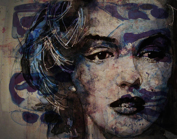 Marilyn Painting - Tears Are How My Eye's Speak When  My Lips Can't Describe How Much I Have Been Hurt by Paul Lovering