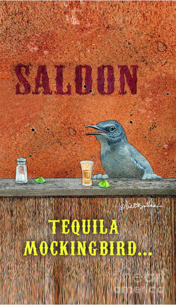 Wall Art - Painting - Tequila Mockingbird... by Will Bullas