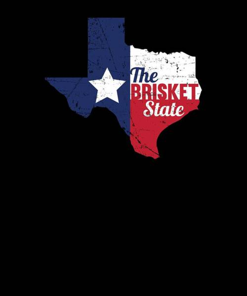 Barbeque Digital Art - Texas Brisket State Bbq Barbecue Gift by Michael S