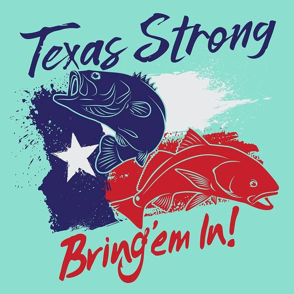 Redfish Digital Art - Texas Strong by Kevin Putman