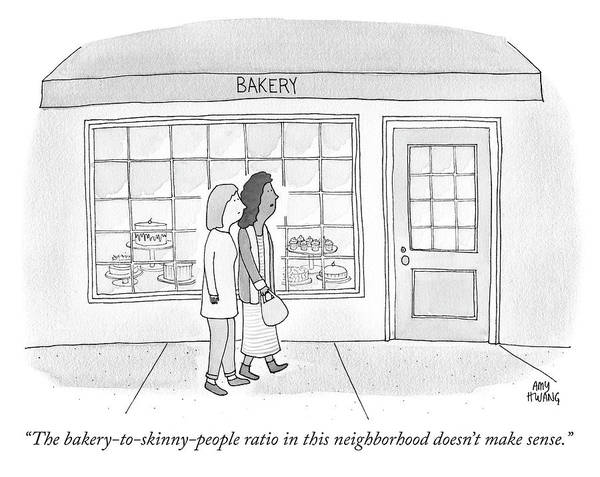 Skinny Drawing - The Bakery To Skinny People Ratio by Amy Hwang