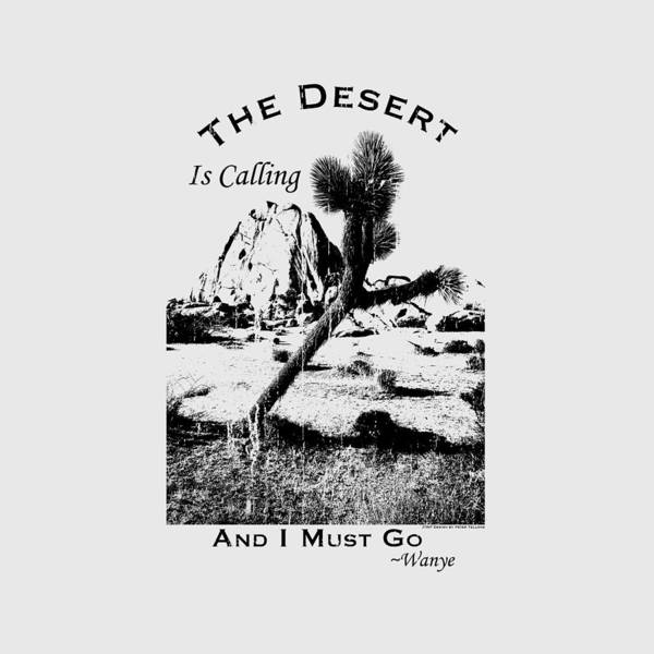 Digital Art - The Desert Is Calling And I Must Go - Black by Peter Tellone