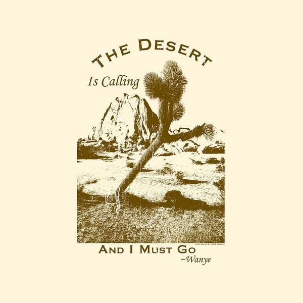Wall Art - Digital Art - The Desert Is Calling And I Must Go - Brown by Peter Tellone
