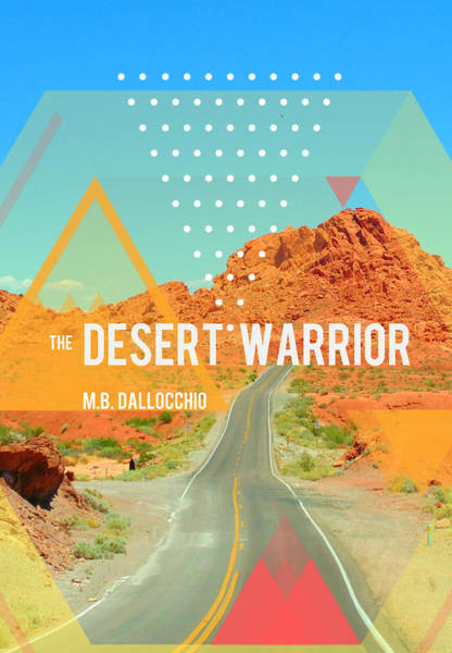Mixed Media - The Desert Warrior Book Cover by MB Dallocchio