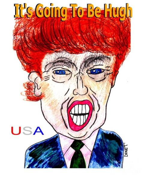 Trump Cartoon Painting - The Donald Usa by James and Donna Daugherty