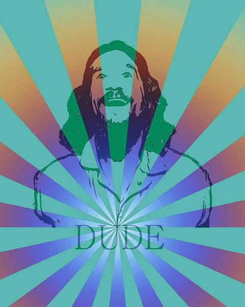Wall Art - Digital Art - The Dude Pyschedelic Poster by Dan Sproul