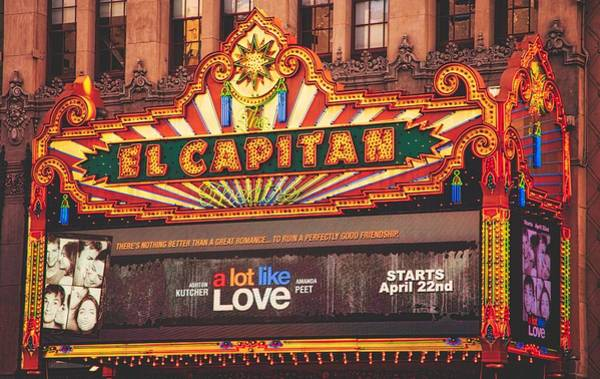 Wall Art - Photograph - The El Capitan Theatre by Mountain Dreams