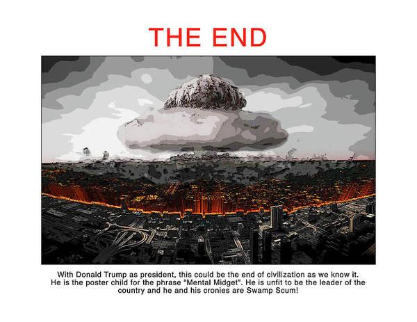 Trump Digital Art - The End by Joe  Palermo