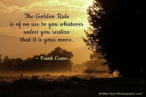 Wall Art - Photograph - The Golden Rule by Mike Flynn