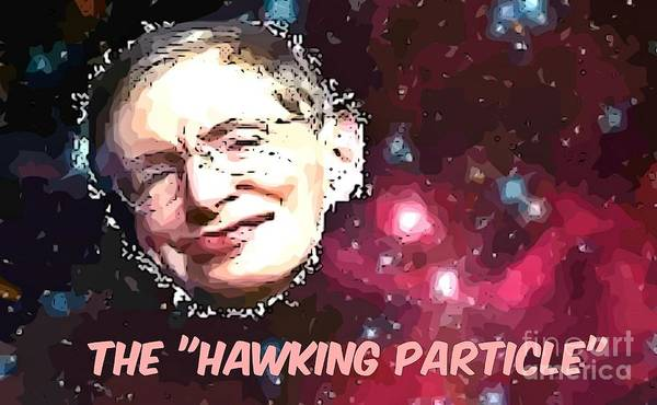 Quantum Physics Painting - The Hawking Particle by John Malone