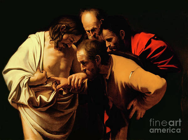 Gods Painting - The Incredulity Of Saint Thomas by Caravaggio