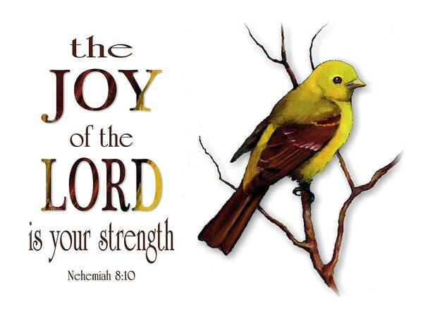Wall Art - Mixed Media - The Joy Of The Lord Is Your Strength by Joyce Geleynse