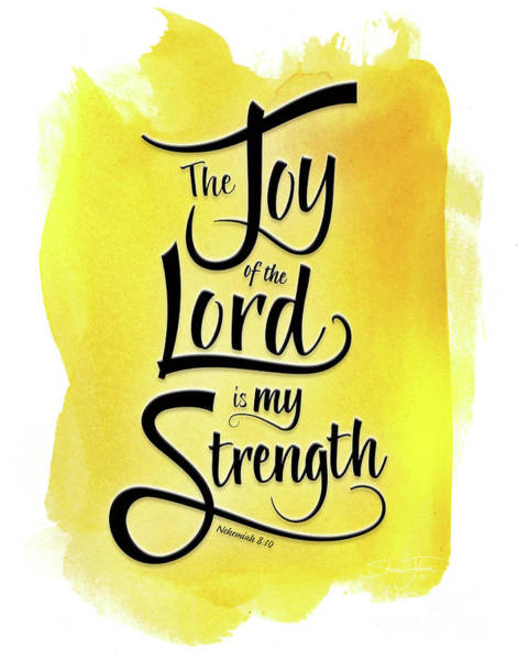 Mixed Media - The Joy Of The Lord - Yellow by Shevon Johnson