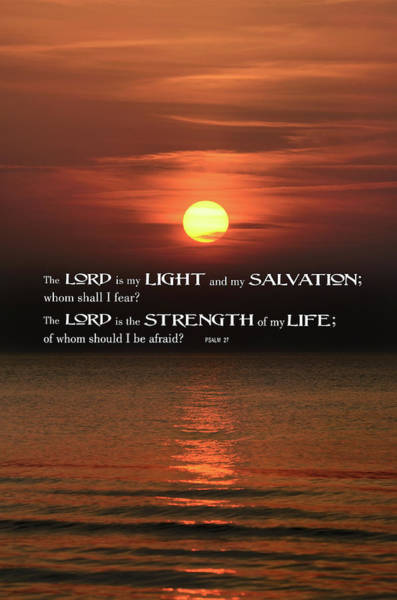 Wall Art - Photograph - The Lord Is My Light .  .  . by Daniel Hagerman