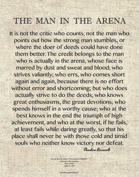 The Man In The Arena Speech By Theodore Roosevelt Art Print