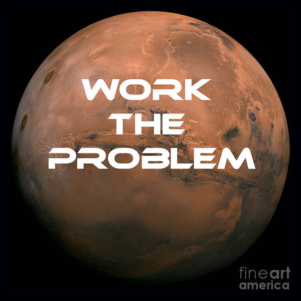 Mars Photograph - The Martian Work The Problem by Edward Fielding