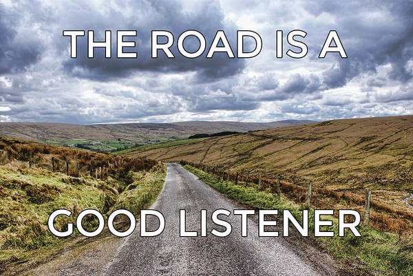 Photograph - The Road Is A Good Listener by Colin Clarke
