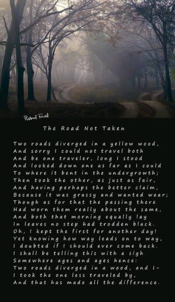 Wall Art - Digital Art - The Road Not Taken Poem By Robert Frost by Daniel Hagerman