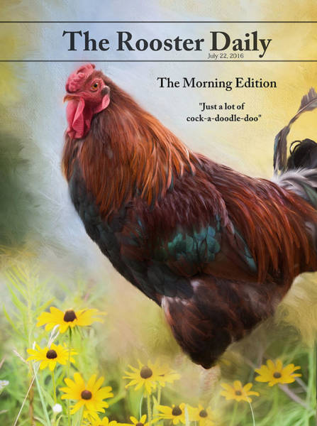 Photograph - The Rooster Daily by Robin-Lee Vieira