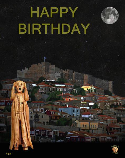 Mixed Media - The Scream World Tour Molyvos Lesvos Greece Happy Birthday by Eric Kempson
