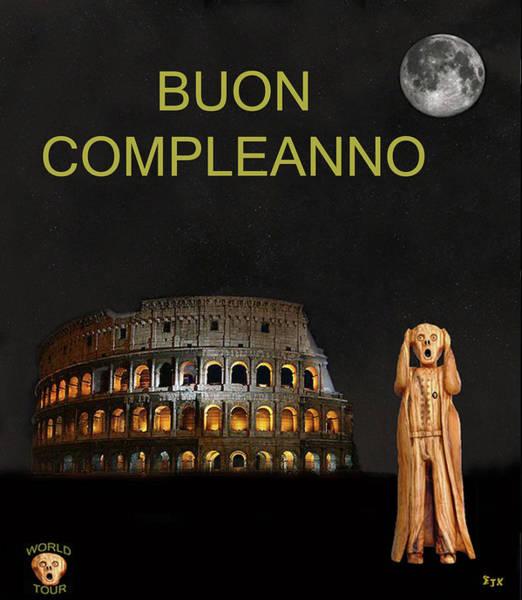 Mixed Media - The Scream World Tour Rome Happy Birthday Italian by Eric Kempson