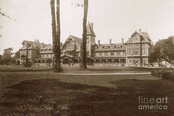Photograph - The Second Hotel Del Monte, Monterey 1887 by California Views Archives Mr Pat Hathaway Archives