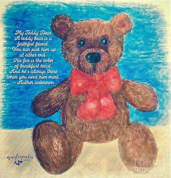 Mixed Media - The Teddy Bear  by MaryLee Parker