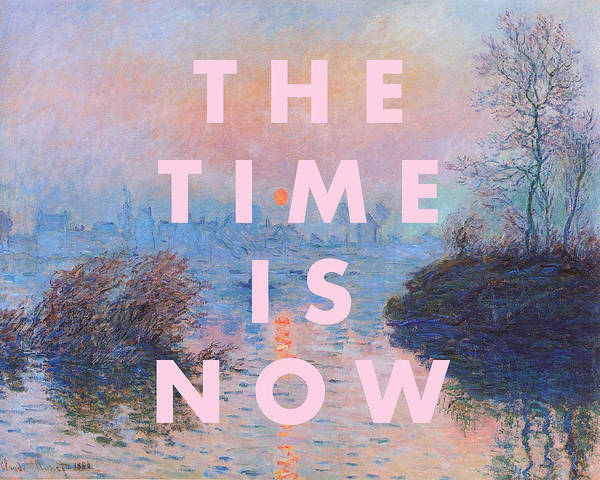 Wall Art - Digital Art - The Time Is Now Print by Georgia Fowler