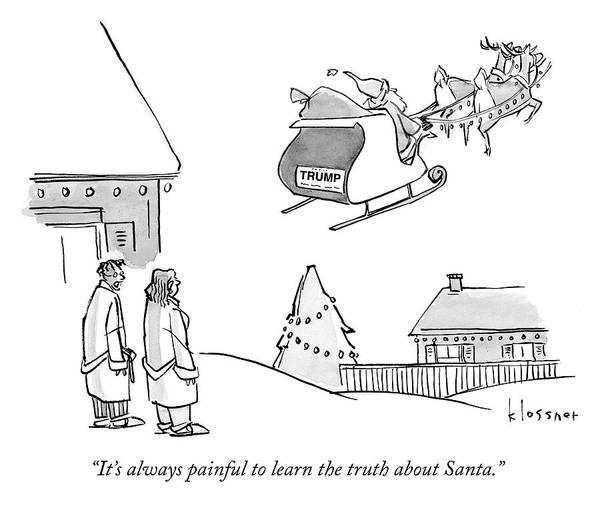 Sleigh Drawing - The Truth About Santa by John Klossner