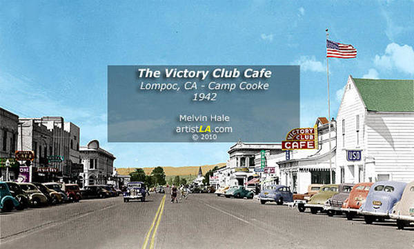Wall Art - Painting - The Victory Club Cafe Circa 1942 Lompoc Ca by Melvin Hale