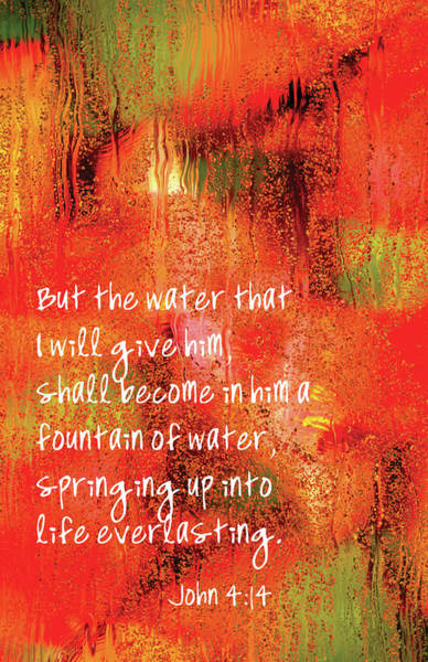 Digital Art - The Water I Give Him John 4 by Denise Beverly
