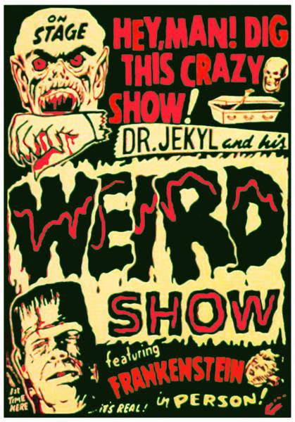 Digital Art - The Weird Show Poster by Joy McKenzie