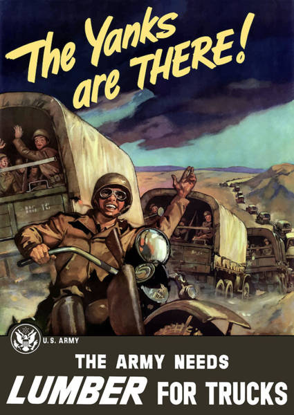 Wwii Painting - The Yanks Are There -- Ww2 by War Is Hell Store