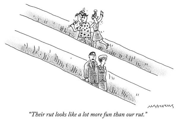 Fun Drawing - Their Rut Looks Like A Lot More Fun Than Our Rut by Mick Stevens