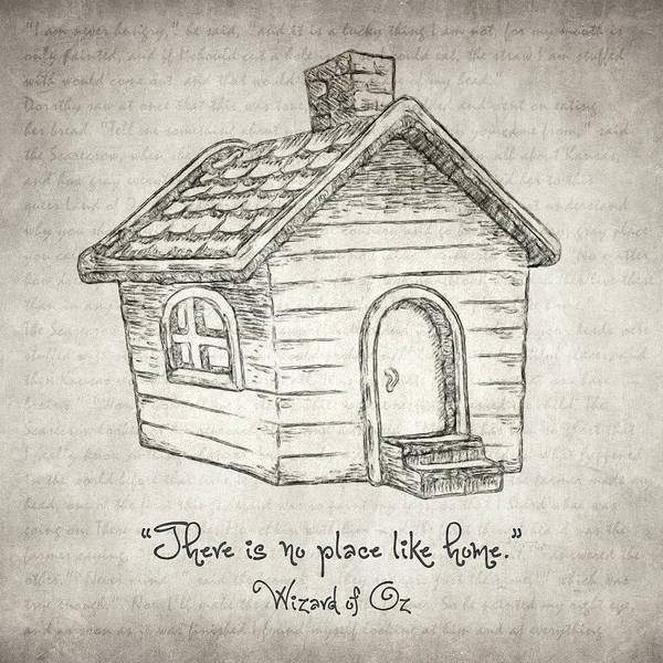 Drawing - There's No Place Like Home by Zapista Zapista