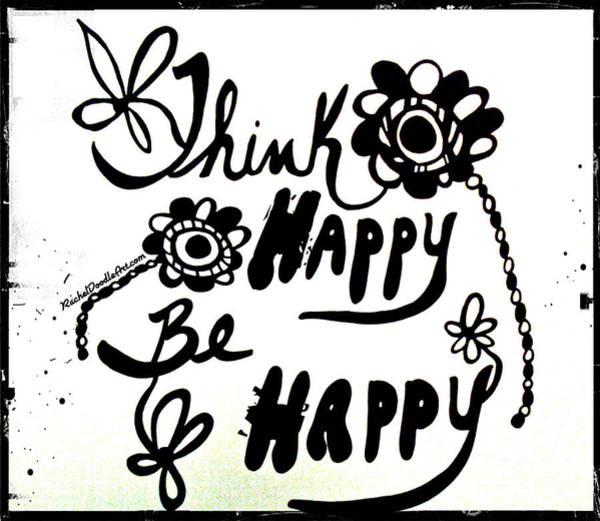 Drawing - Think Happy Be Happy by Rachel Maynard