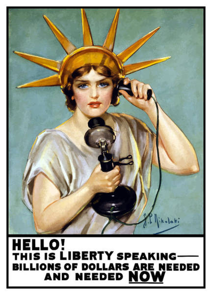 Statue Wall Art - Painting - This Is Liberty Speaking - Ww1 by War Is Hell Store